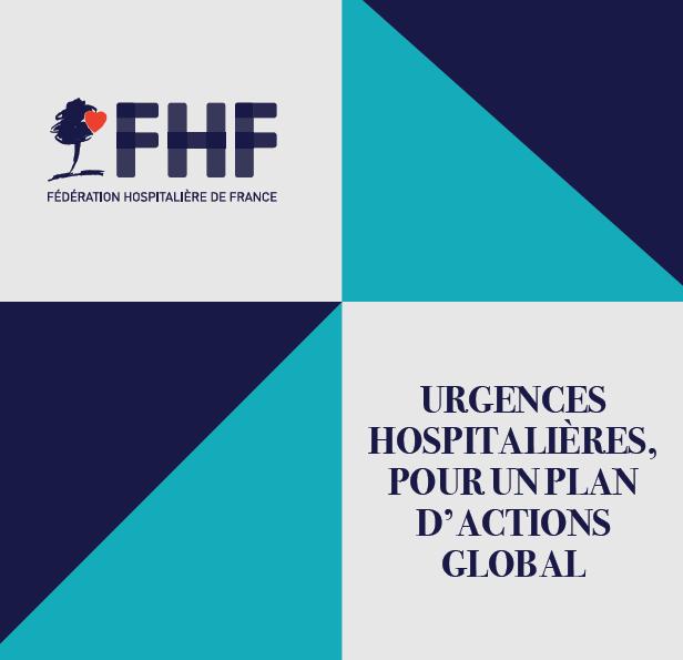 Urgences hospitalières, pour un plan d'actions global : les propositions de la FHF