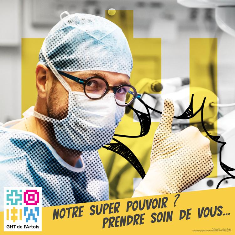 GHT de l'Artois – «Notre super pouvoir, prendre soin de vous !»